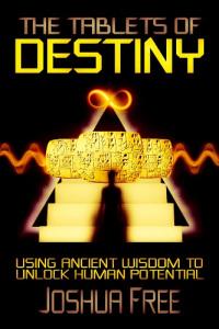 Tablets of Destiny by Joshua Free