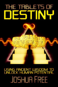 Tablets of Destiny by Joshua Free