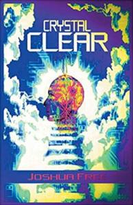 Crystal Clear : Joshua Free (Mardukite Systemology)